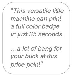 Magicard Pronto Printer Review Quote - IDCardGroup.com